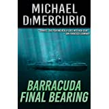 Barracuda Final Bearing (The Michael Pacino Series Book 4)