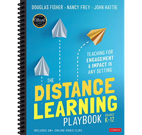 Amazon The Distance Learning Playbook Grades K 12 Teaching For Engagement And Impact In Any Setting English Edition Kindle Edition By Douglas Fisher Frey Nancy Hattie John Education Kindleストア