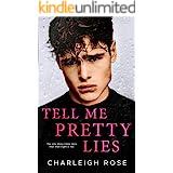 Tell Me Pretty Lies (Heartbreak Hill Book 1)