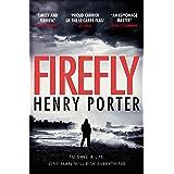 Firefly: Heartstopping chase thriller & winner of the Wilbur Smith Award (Paul Samson Spy Thriller)