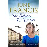 For Better, For Worse: A Second World War saga of love and heartache