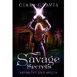 Savage Secrets (Savagery and Skills Book 1)