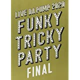 LIVE DA PUMP 2020 Funky Tricky Party FINAL at さいたまスーパーアリーナ(Blu-ray Disc2枚組)