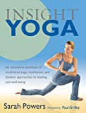 Insight Yoga: An Innovative Synthesis of Traditional Yoga, M…