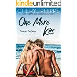 One More Kiss: Dreamers Bay Series