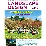 LANDSCAPE DESIGN No.115 [雑誌]