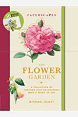 Paperscapes: The Flower Garden Hardcover