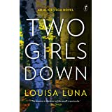 Two Girls Down: An Alice Vega Novel
