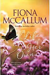 A Life Of Her Own (The Ballarat Series) Kindle Edition