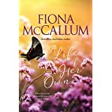 A Life Of Her Own (The Ballarat Series)