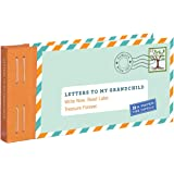 Letters to My Grandchild: Write Now. Read Later. Treasure Forever. (New Grandma Gifts, New Grandparent Gifts, Grandparent Mem
