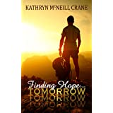 Finding Hope for Tomorrow (Tomorrows Book 2)