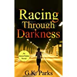 Racing Through Darkness (Alexis Parker Book 5) (English Edition)