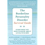 The Borderline Personality Disorder Survival Guide: Everything You Need to Know About Living with BPD