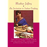 Invitation to Indian Cooking: A Cookbook