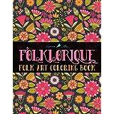 Folklorique: A Folk Art Coloring Book