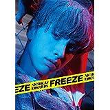 Freeze(初回限定盤)(DVD付)