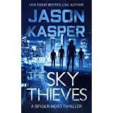The Sky Thieves (Spider Heist Thrillers Book 2)