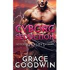 Cyborg Seduction (Interstellar Brides® Program: The Colony Book 3)
