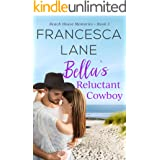 Bella's Reluctant Cowboy (Beach House Memories Book 5)