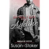 Shelter for Adeline (Badge of Honor: Texas Heroes Book 7)