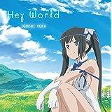 井口裕香 /「Hey World」<アニメ盤> CD+DVD (2枚組) TVアニメ「ダンジョンに出会いを求めるのは間違っているだろうか」オープニングテーマ