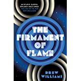 The Firmament of Flame (Volume 3)