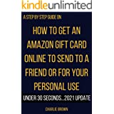 How to get an Amazon Gift card: The step by step instructions with clear screenshots on how to handle Amazon Gift Card purcha