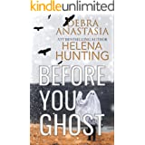 Before You Ghost