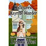 Halloween Hayride Murder: A Small Town Minnesota Cozy Mystery