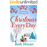 Christmas Every Day: The bestselling uplifting festive read for 2020