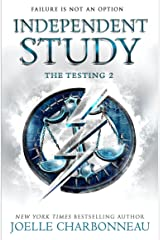 The Testing 2: Independent Study (The Testing Trilogy) Kindle Edition