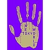 NEOTOKYO WORLD(DVD2枚組+CD)