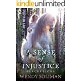 A Sense of Injustice (Perceptions Book 4)