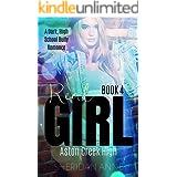 Real Girl: Aston Creek High (Book 4)