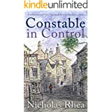 CONSTABLE IN CONTROL a perfect feel-good read from one of Britain's best-loved authors (Constable Nick Mystery Book 14)