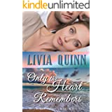 Only the Heart Remembers: A novel of intrigue danger and desire (Calloways of Rainbow Bayou Book 3)