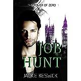 Job Hunt (The Power of Zero Book 1)
