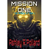Mission One: Military science fiction set in a world of artificial super intelligences (The World of Drei Series Book 1)