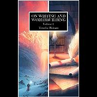 On Writing and Worldbuilding: Volume I (English Edition)