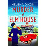 Murder at Elm House: A totally unputdownable historical cozy mystery (A Miss Underhay Mystery Book 6)