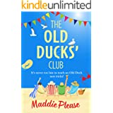 The Old Ducks' Club: A laugh-out-loud, feel-good read for 2021