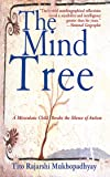 The Mind Tree: A Miraculous Child Breaks the Silence of Auti…