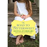The Road To Bittersweet