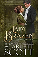 Lady Brazen (Notorious Ladies of London Book 6) Kindle Edition