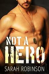 Not A Hero: A Bad Boy Marine Romance Kindle Edition