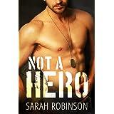 Not A Hero: A Bad Boy Marine Standalone Romance