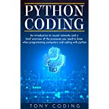 Python Coding: An introduction to neural networks and a brief overview of the processes you need to know when programming com