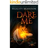 Dare Me: A Paranormal Demon Romance (The Demonology Series Book 1)