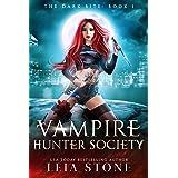 The Dark Bite (Vampire Hunter Society Book 1)